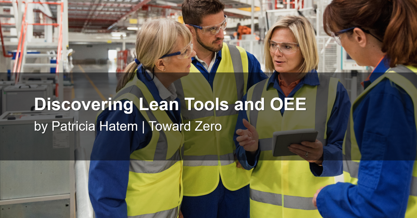 Discovering Lean Tools and OEE