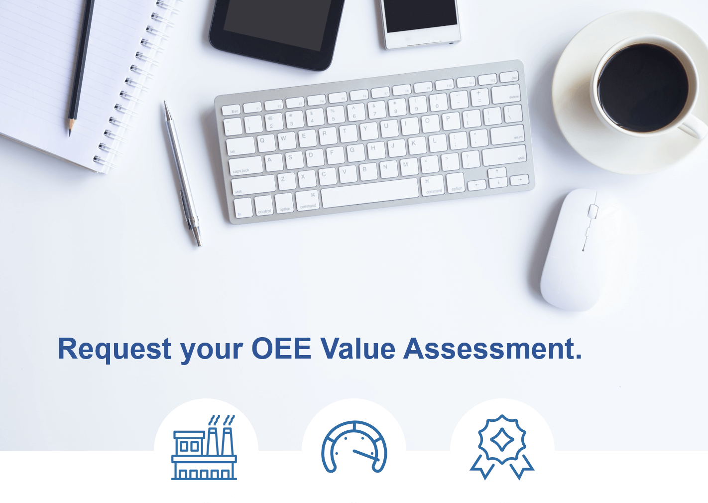 Request an OEE Value Assessment